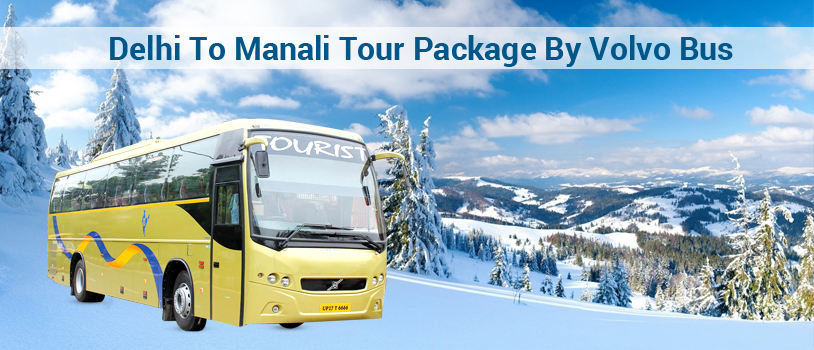 Volvo Bus Booking, volvo from delhi to manali, delhi to manali volvo bus, manali tour package for couple, manali packages from delhi
