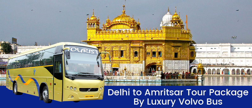 delhi volvo bus, luxury volvo bus, volvo bus booking, volvo bus on rent, places to visit in amritsar, amritsar local sightseeing, golden temple amritsar